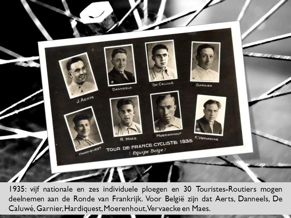 1935: vijf nationale en zes individuele ploegen en 30 Touristes-Routiers mogen deelnemen aan de Ronde van Frankrijk.