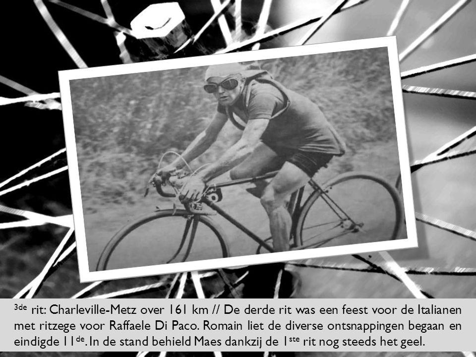 3de rit: Charleville-Metz over 161 km // De derde rit was een feest voor de Italianen met ritzege voor Raffaele Di Paco.