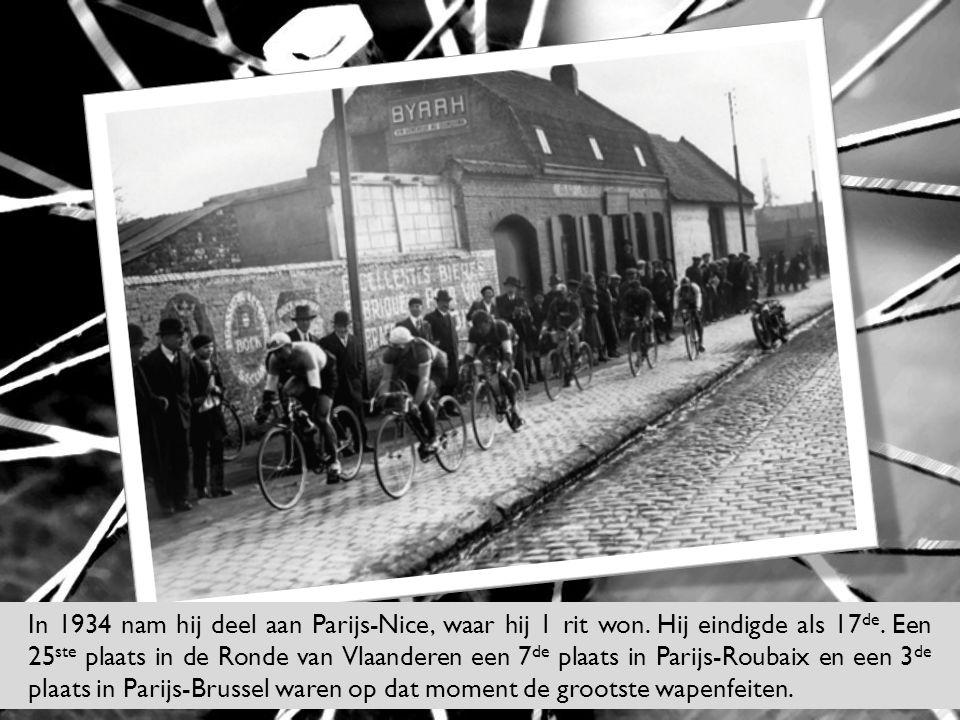 In 1934 nam hij deel aan Parijs-Nice, waar hij 1 rit won