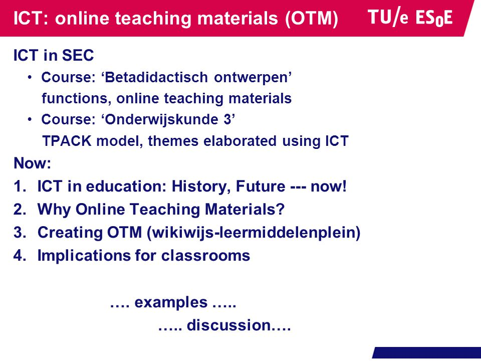 ICT: online teaching materials (OTM)