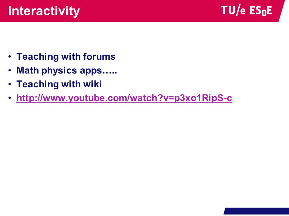 Interactivity Teaching with forums Math physics apps…..