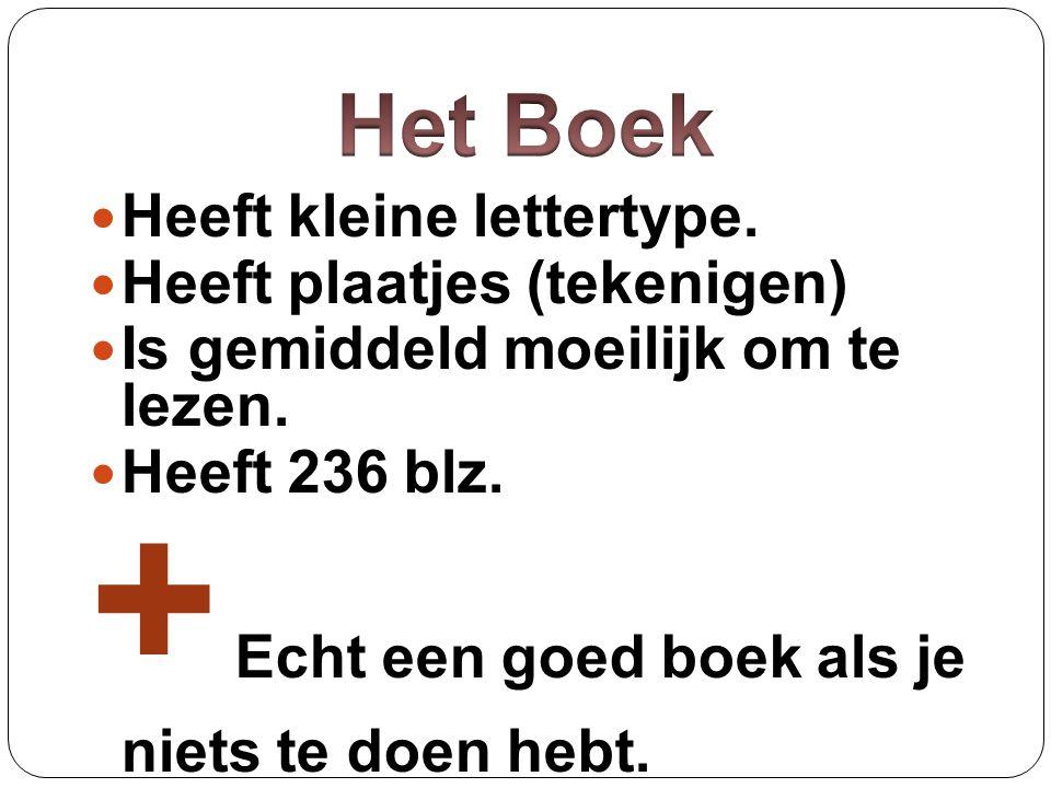 + Echt een goed boek als je niets te doen hebt.