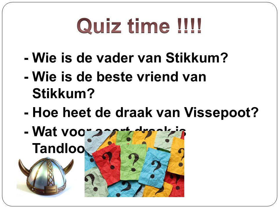 Quiz time !!!!