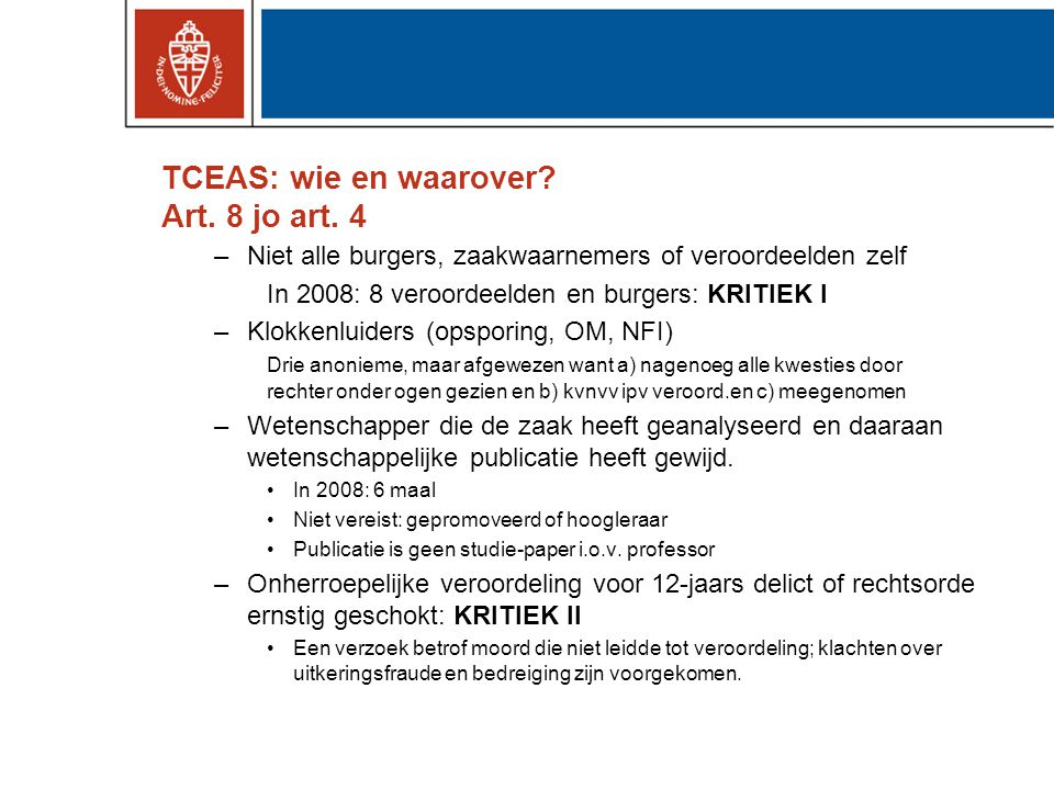 TCEAS: wie en waarover Art. 8 jo art. 4
