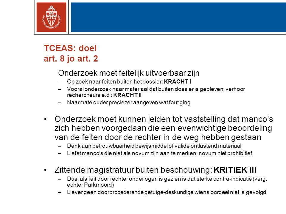 TCEAS: doel art. 8 jo art. 2 Onderzoek moet feitelijk uitvoerbaar zijn. Op zoek naar feiten buiten het dossier: KRACHT I.