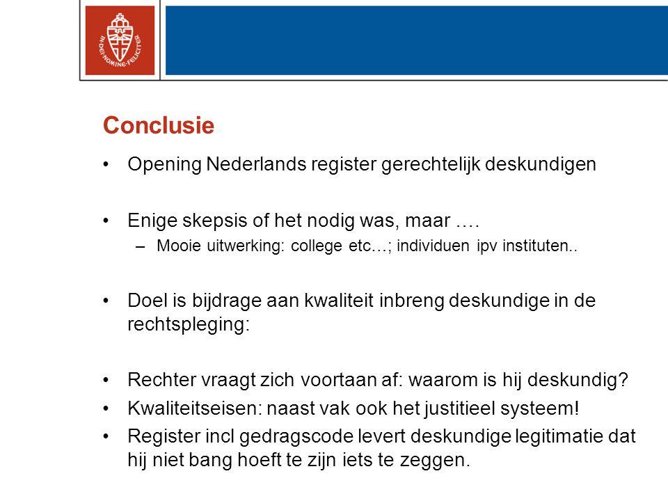 Conclusie Opening Nederlands register gerechtelijk deskundigen