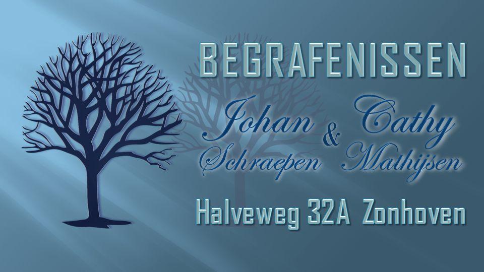 BEGRAFENISSEN Johan Cathy Schraepen Mathijsen & Halveweg 32A Zonhoven