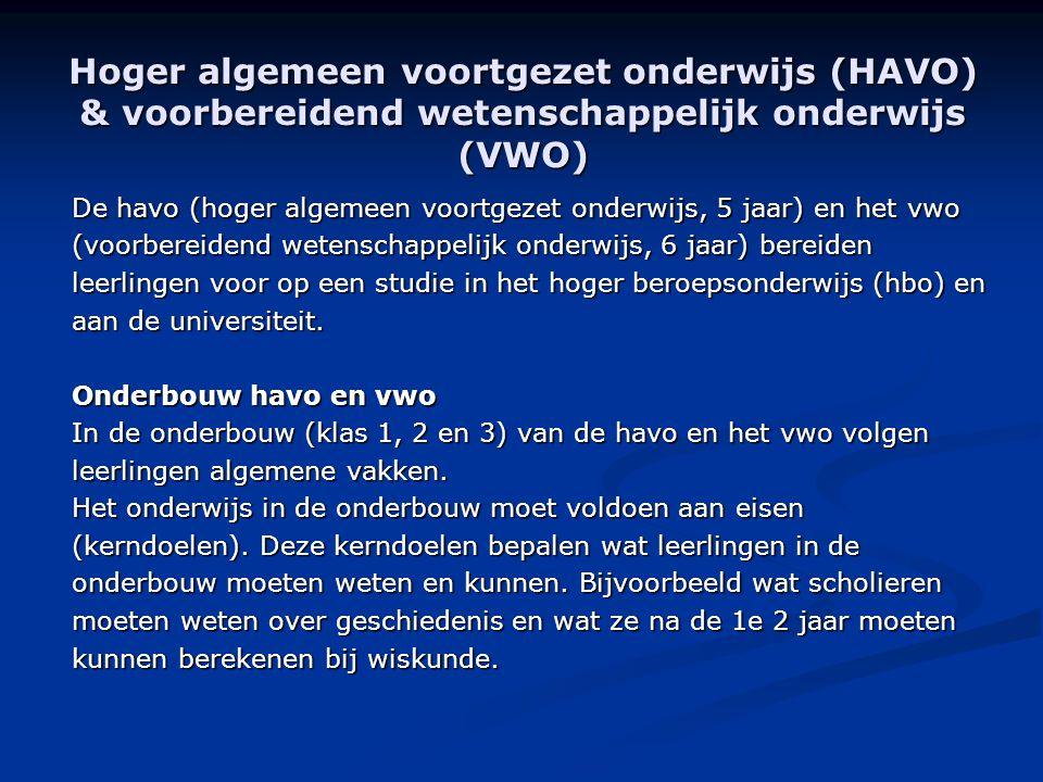 Hoger algemeen voortgezet onderwijs (HAVO) & voorbereidend wetenschappelijk onderwijs (VWO)