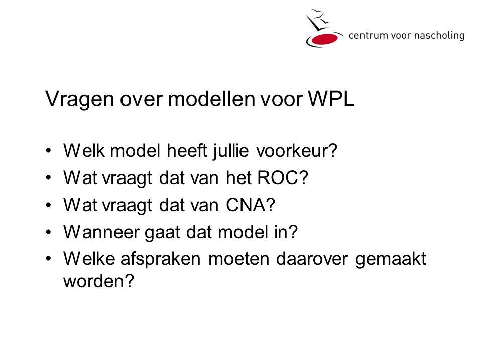 Vragen over modellen voor WPL