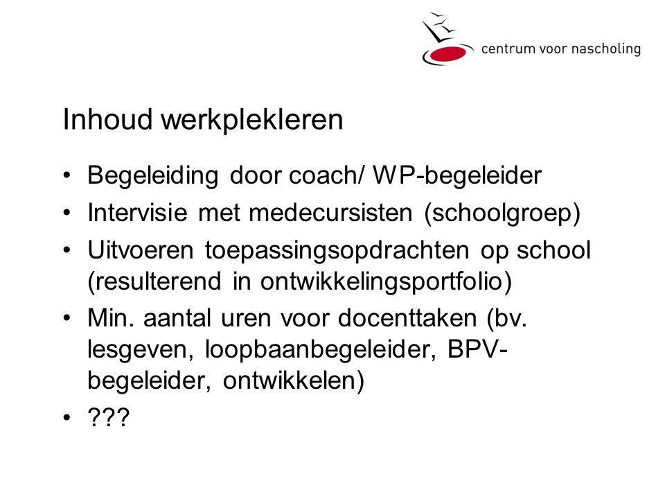 Inhoud werkplekleren Begeleiding door coach/ WP-begeleider