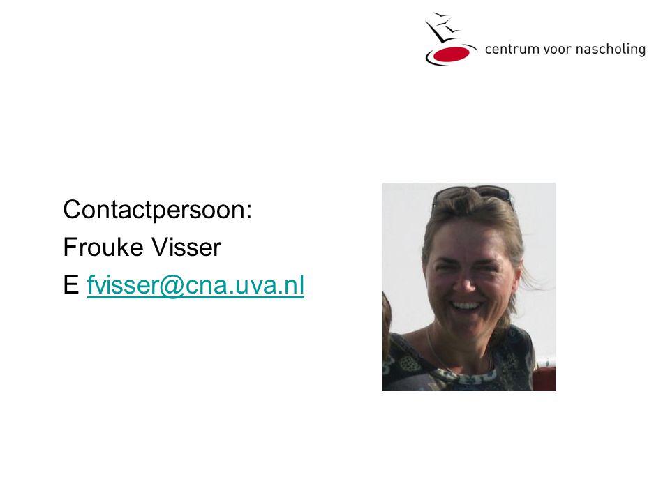 Contactpersoon: Frouke Visser E fvisser@cna.uva.nl