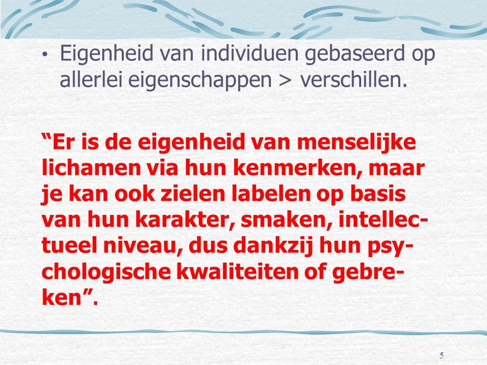 Eigenheid van individuen gebaseerd op allerlei eigenschappen > verschillen.
