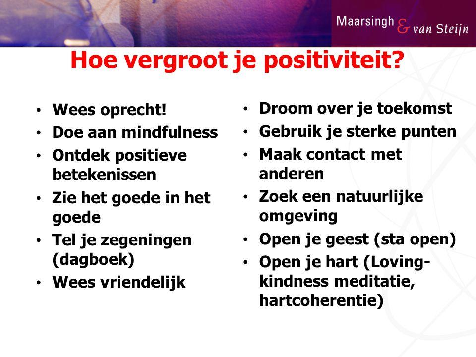 Hoe vergroot je positiviteit