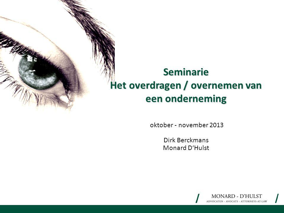 Seminarie Het overdragen / overnemen van een onderneming