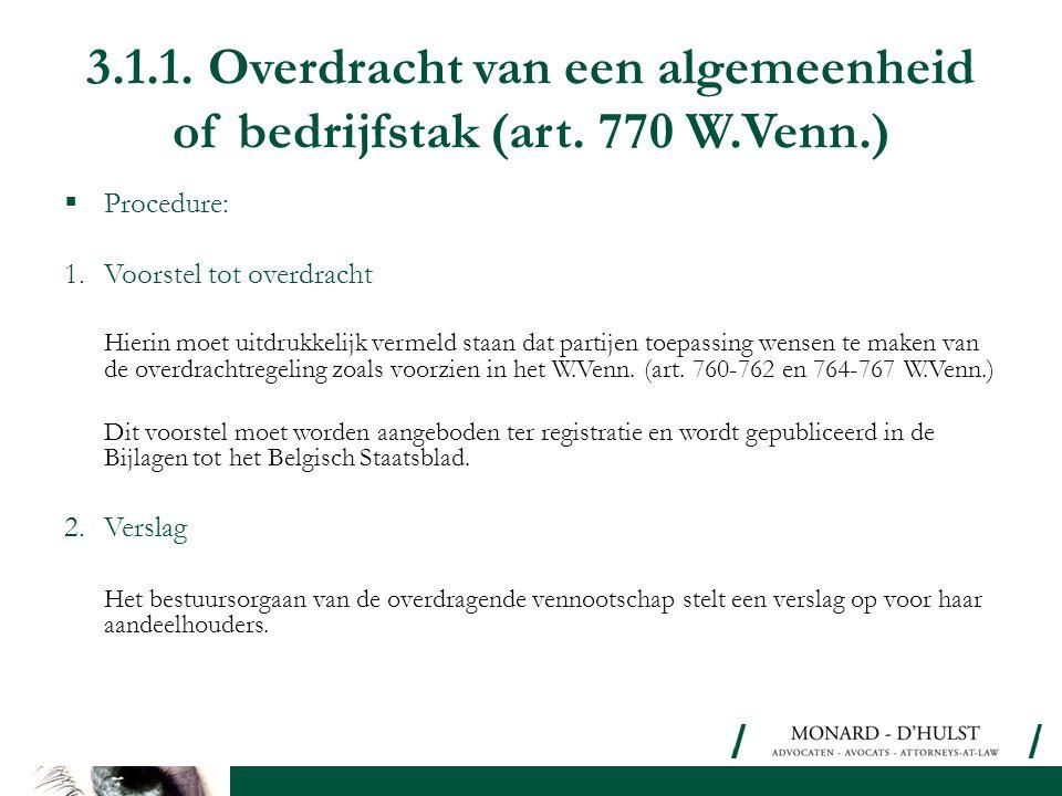 3. 1. 1. Overdracht van een algemeenheid of bedrijfstak (art. 770 W