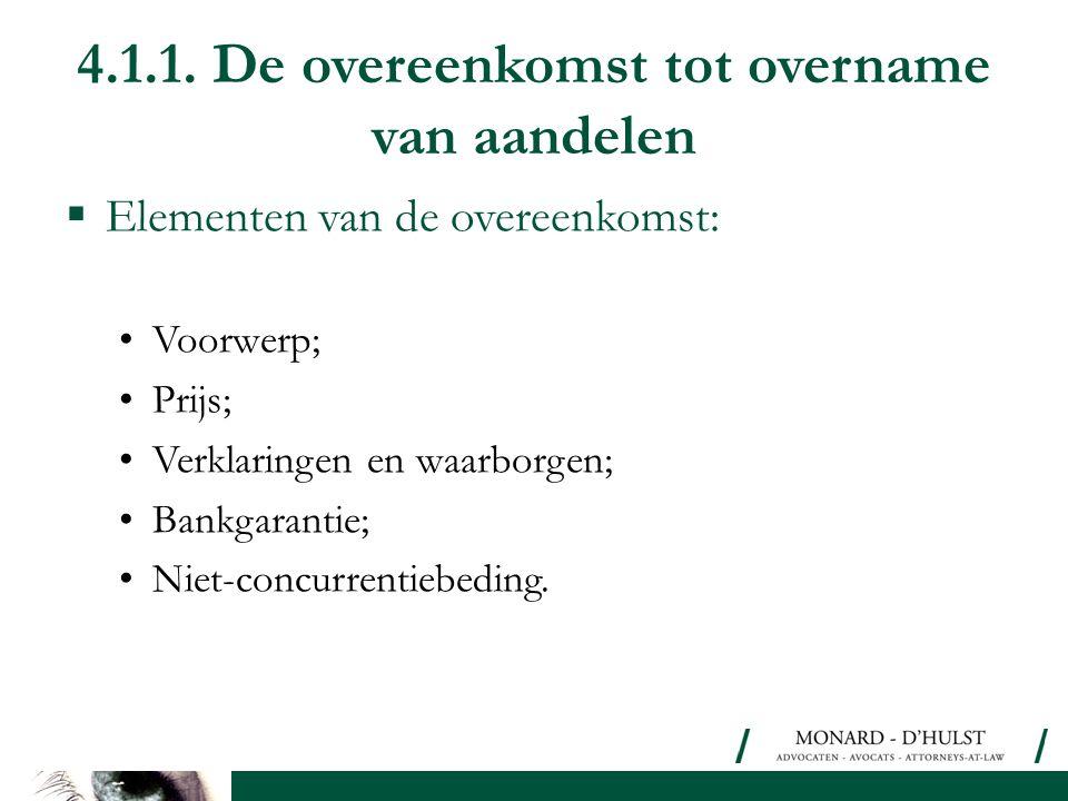 4.1.1. De overeenkomst tot overname van aandelen