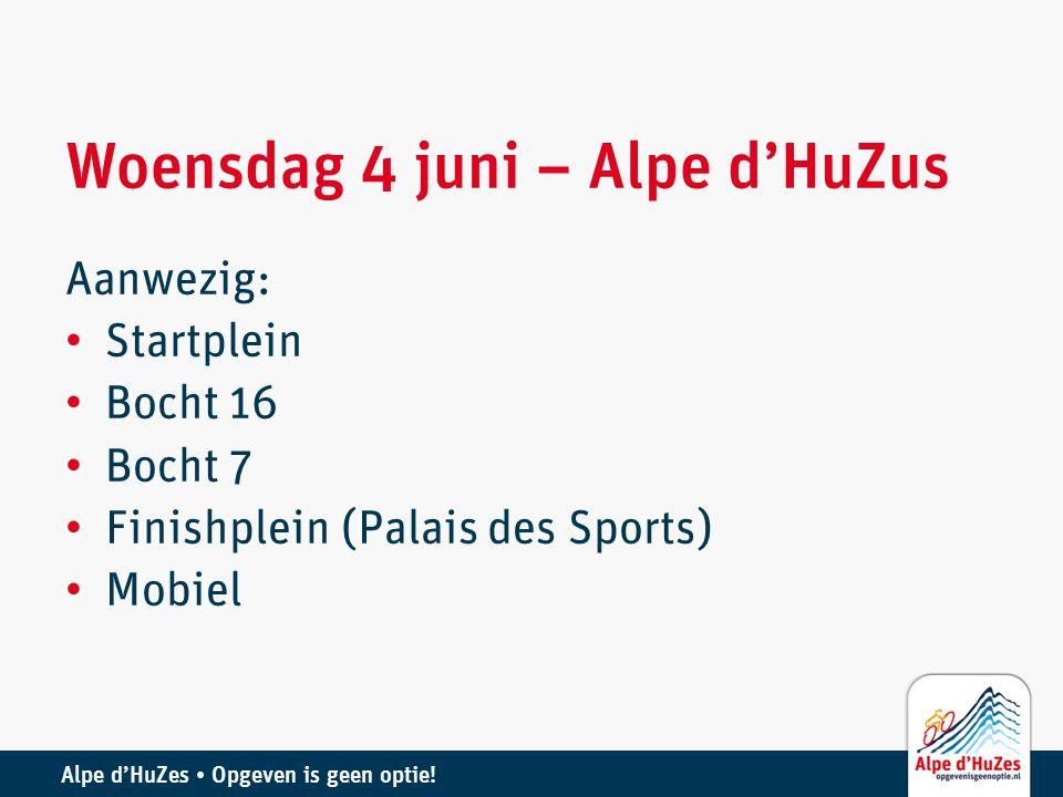 Woensdag 4 juni – Alpe d'HuZus