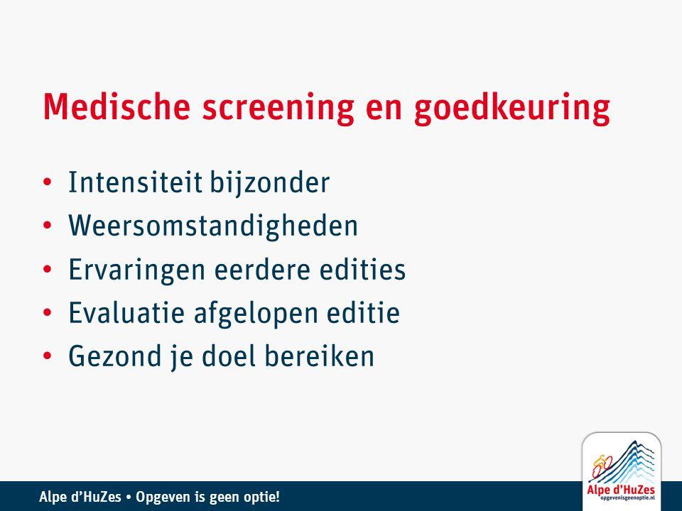 Medische screening en goedkeuring