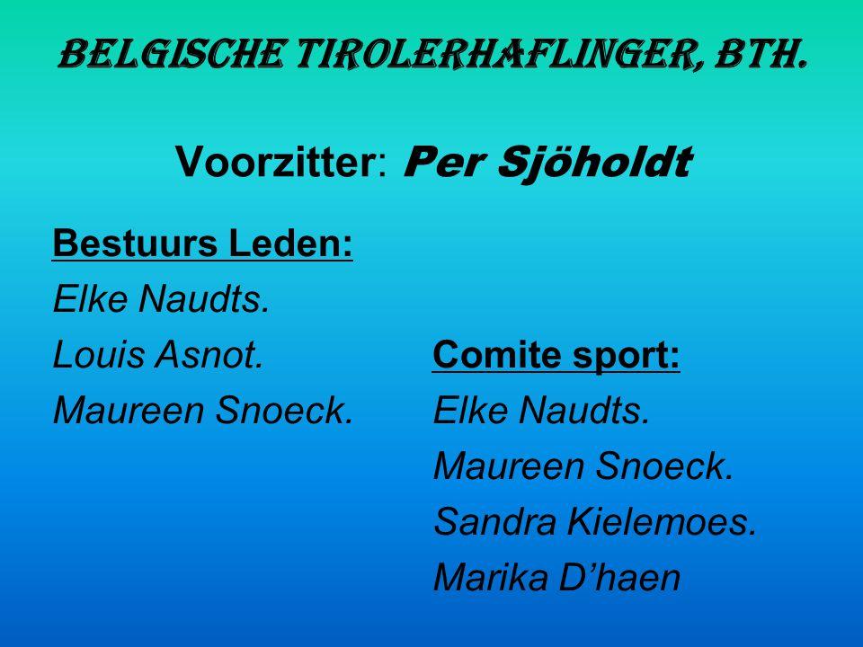 Belgische Tirolerhaflinger, BTH. Voorzitter: Per Sjöholdt
