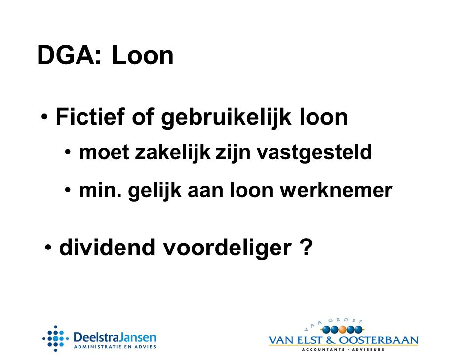 DGA: Loon Fictief of gebruikelijk loon dividend voordeliger