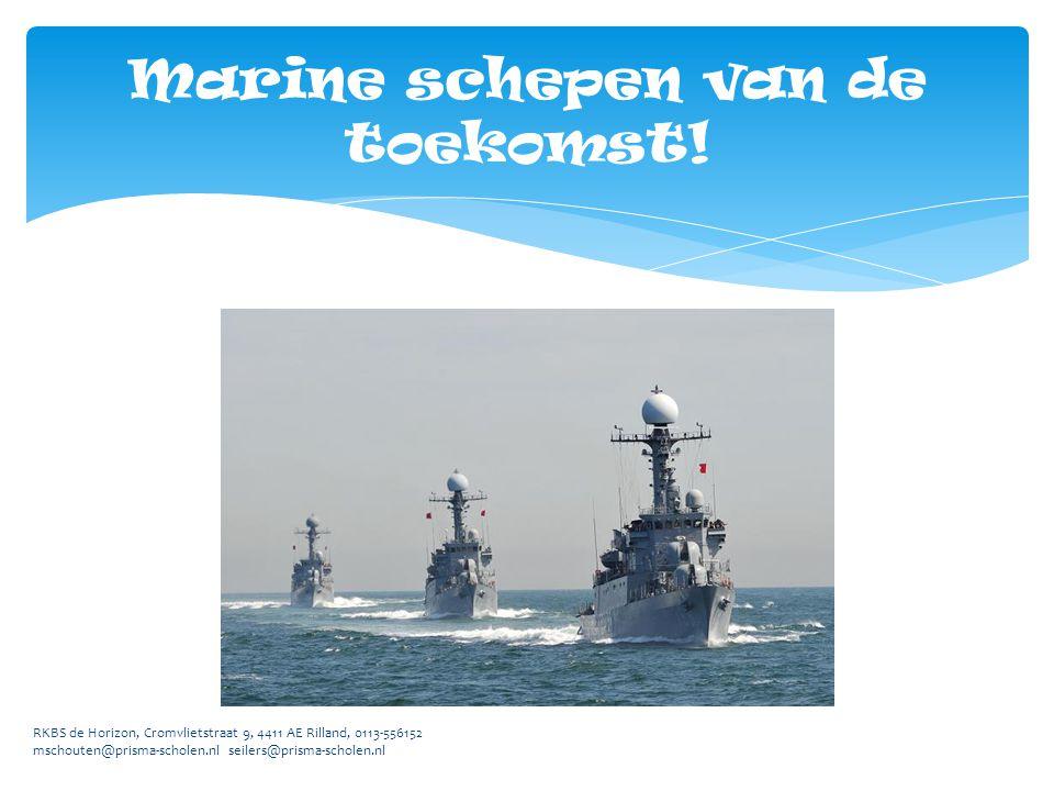 Marine schepen van de toekomst!