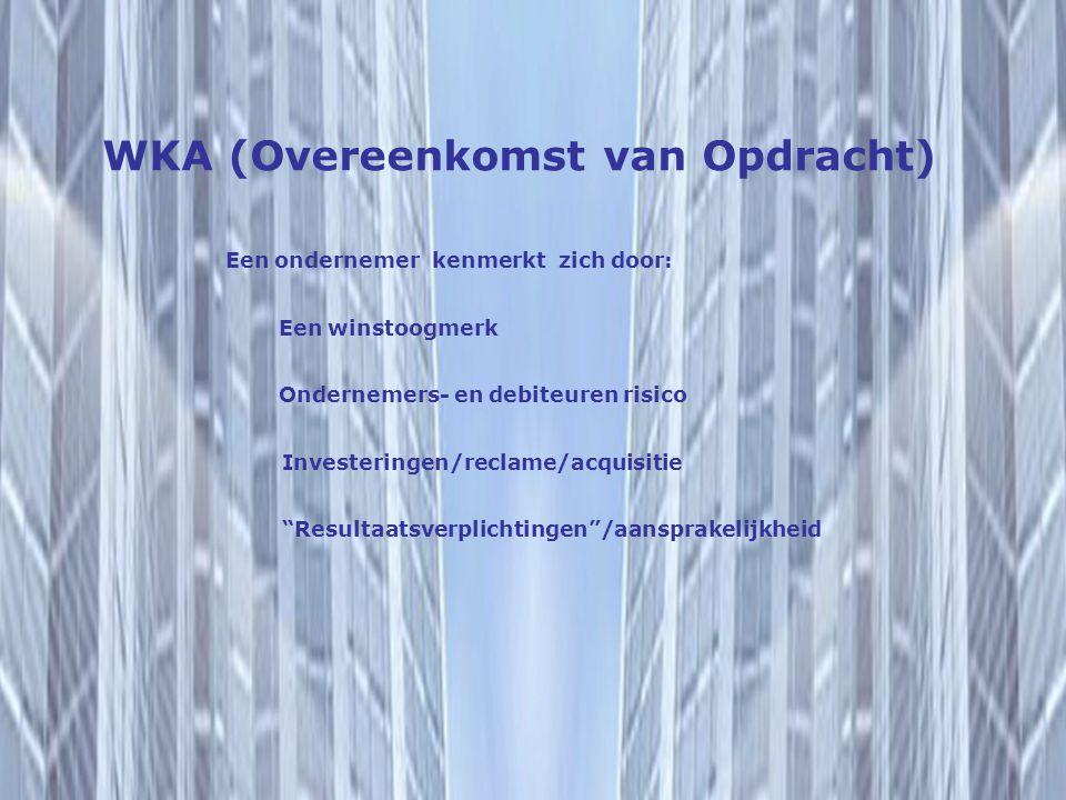WKA (Overeenkomst van Opdracht)
