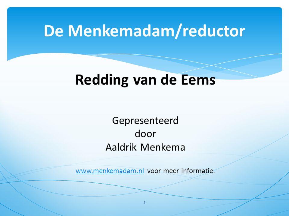 De Menkemadam/reductor