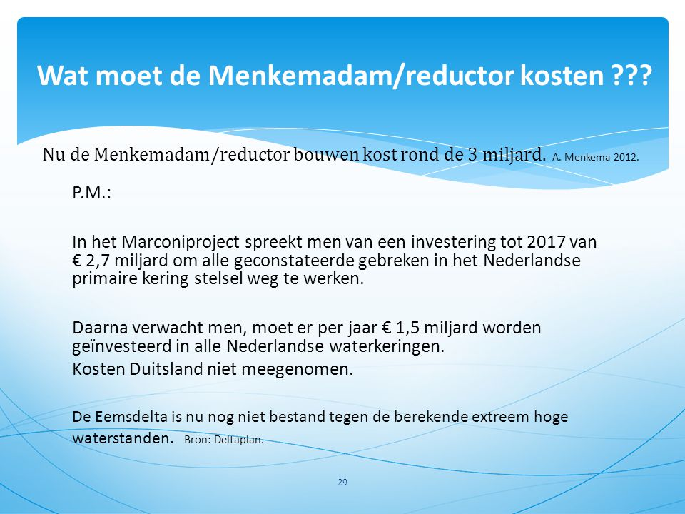 Wat moet de Menkemadam/reductor kosten