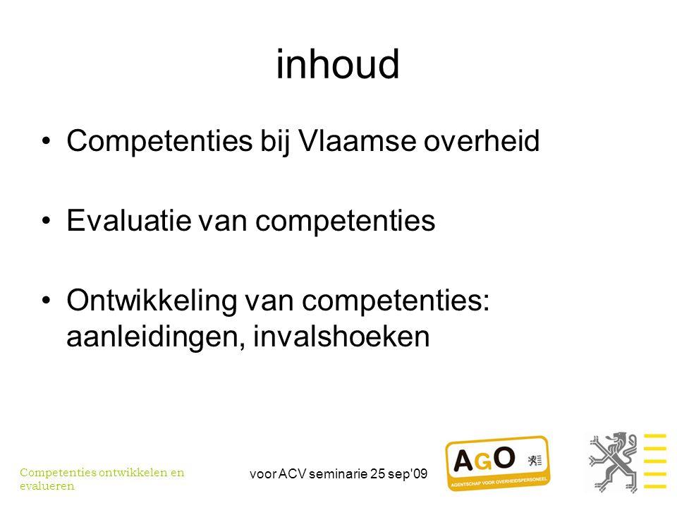 inhoud Competenties bij Vlaamse overheid Evaluatie van competenties