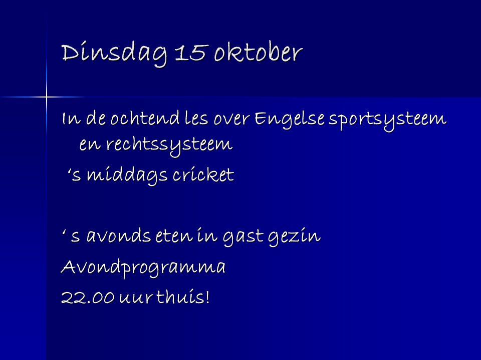 Dinsdag 15 oktober