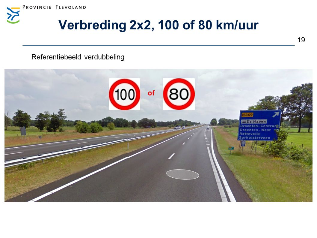 Verbreding 2x2, 100 of 80 km/uur 19 Referentiebeeld verdubbeling of