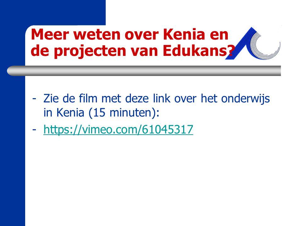 Meer weten over Kenia en de projecten van Edukans