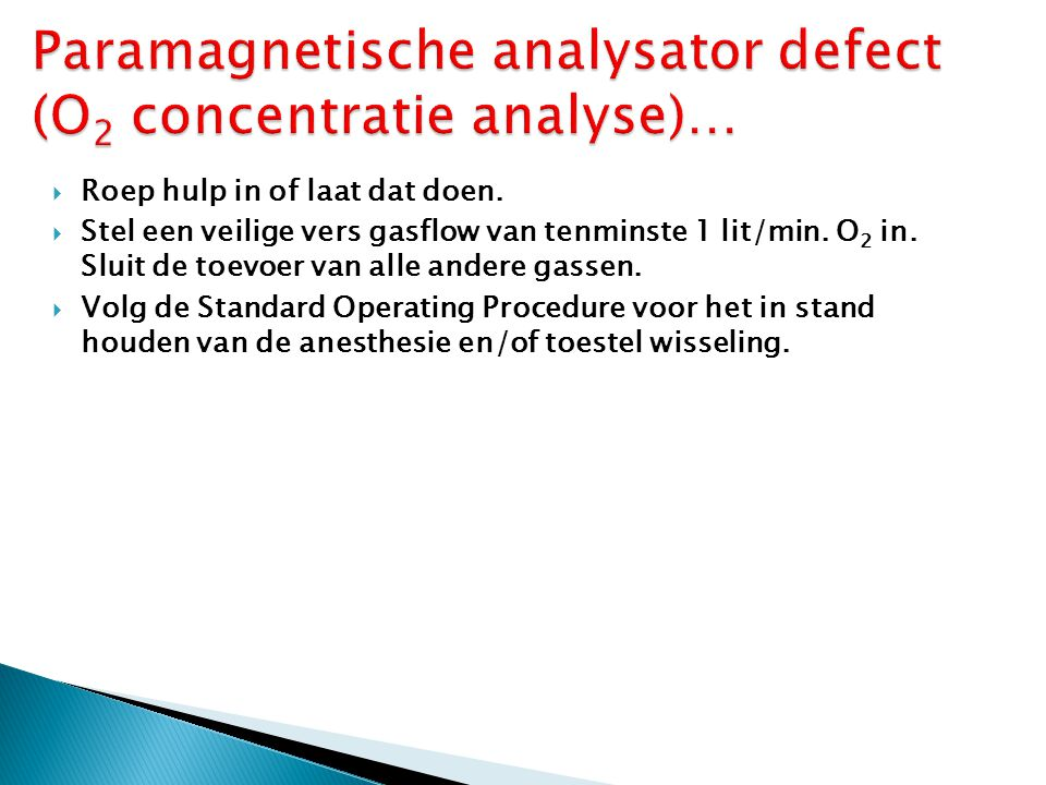Paramagnetische analysator defect (O2 concentratie analyse)…