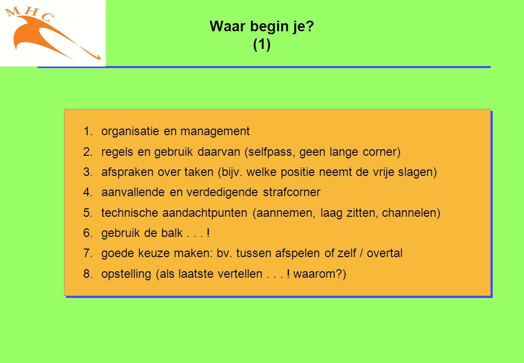 Waar begin je (1) organisatie en management