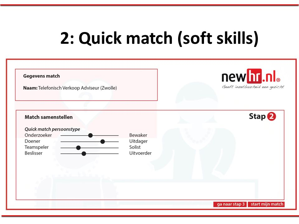 2: Quick match (soft skills)