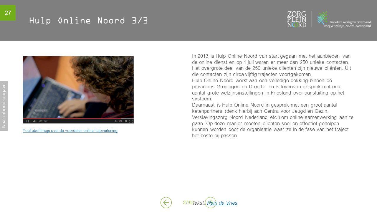 Hulp Online Noord 3/3 YouTubefilmpje over de voordelen online hulpverlening.