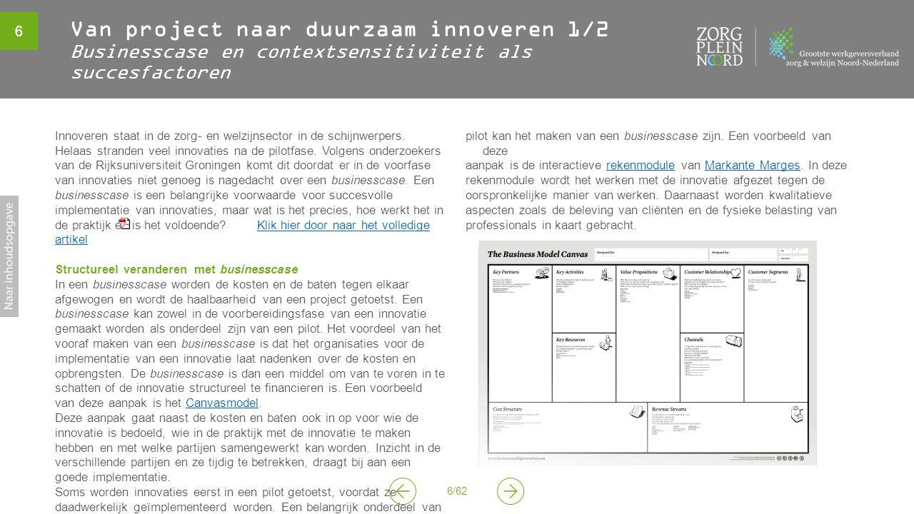 Van project naar duurzaam innoveren 1/2 Businesscase en contextsensitiviteit als succesfactoren