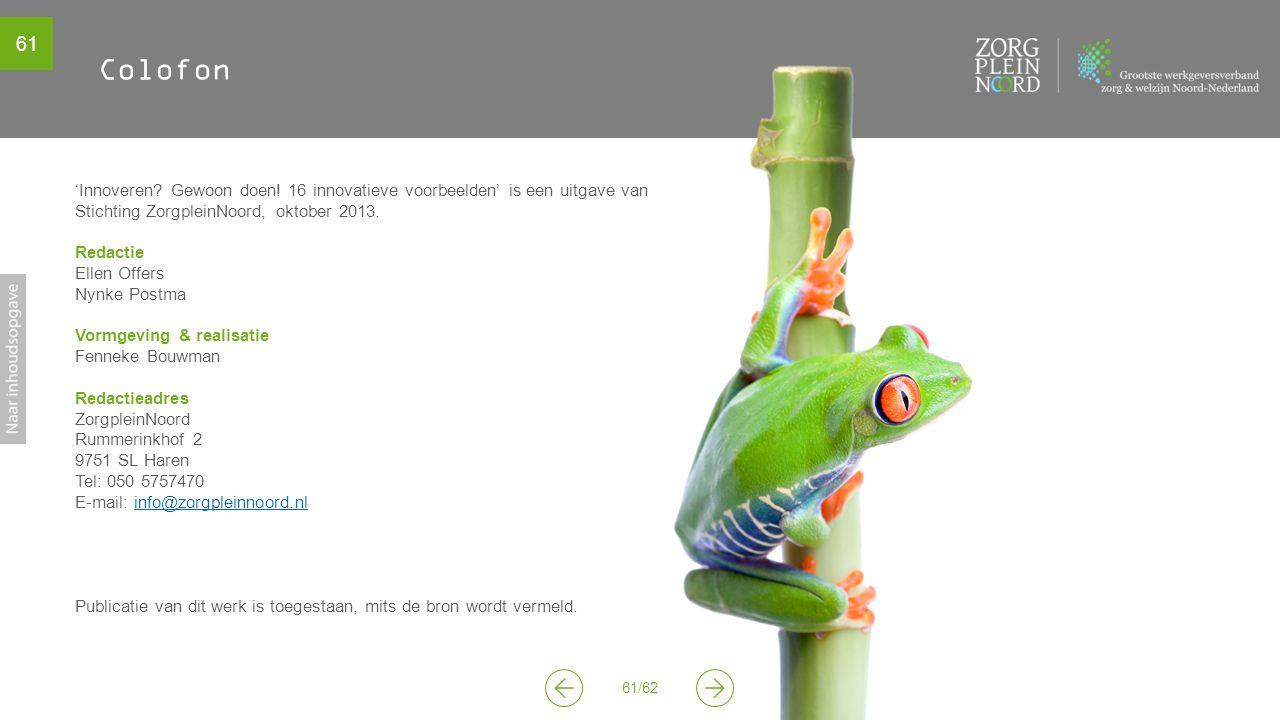 Colofon 'Innoveren Gewoon doen! 16 innovatieve voorbeelden' is een uitgave van.