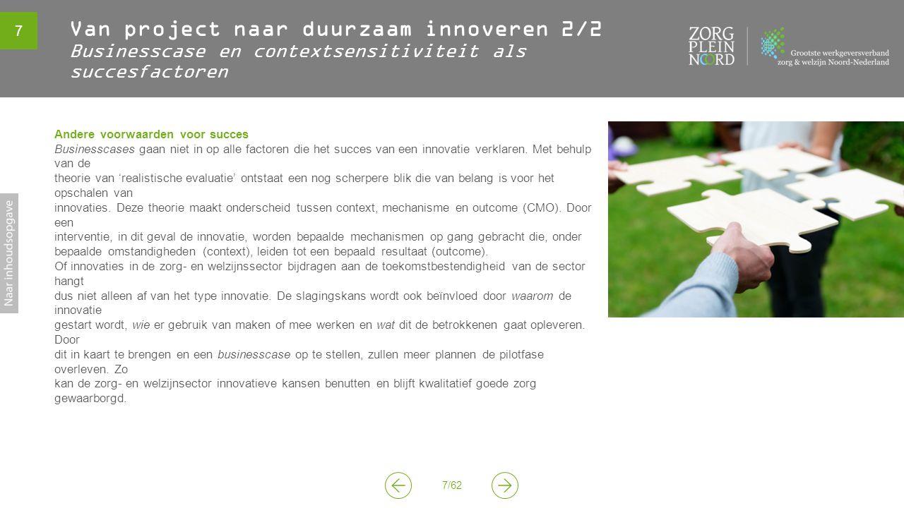 Van project naar duurzaam innoveren 2/2 Businesscase en contextsensitiviteit als succesfactoren