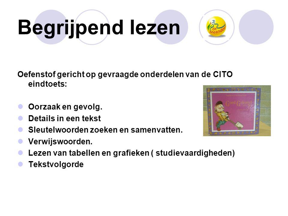 Begrijpend lezen Oefenstof gericht op gevraagde onderdelen van de CITO eindtoets: Oorzaak en gevolg.