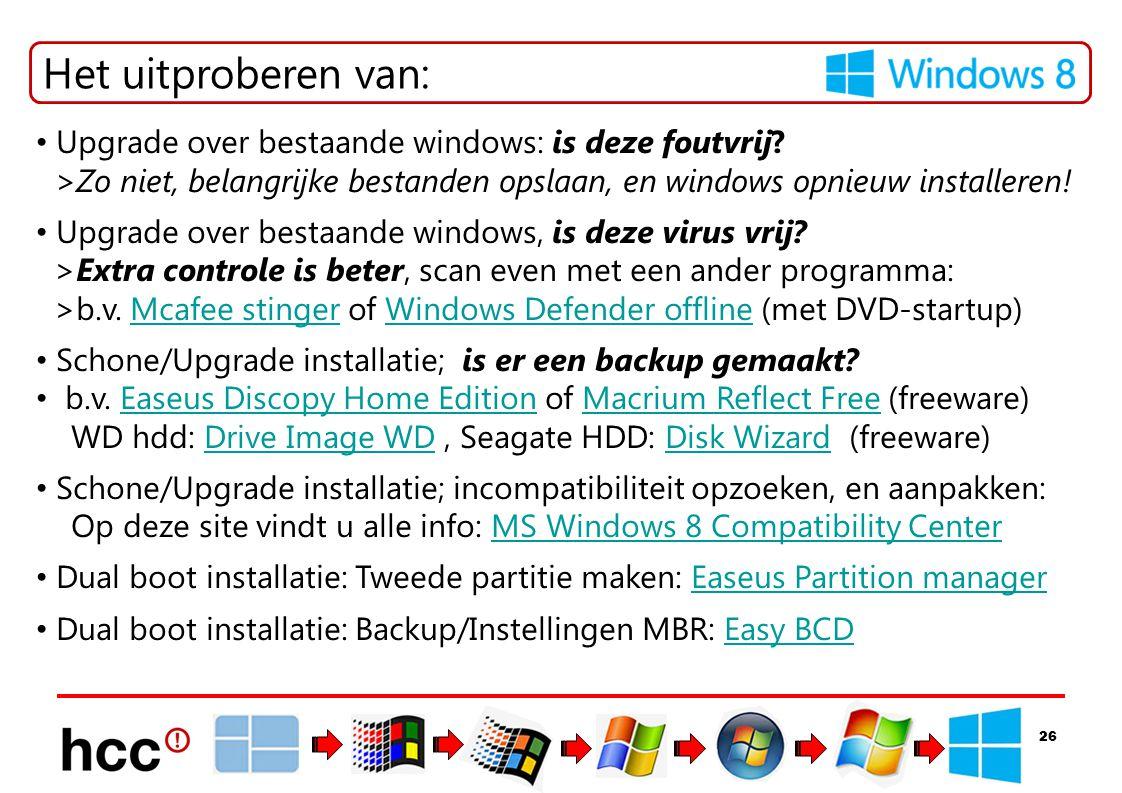 Het uitproberen van: Upgrade over bestaande windows: is deze foutvrij