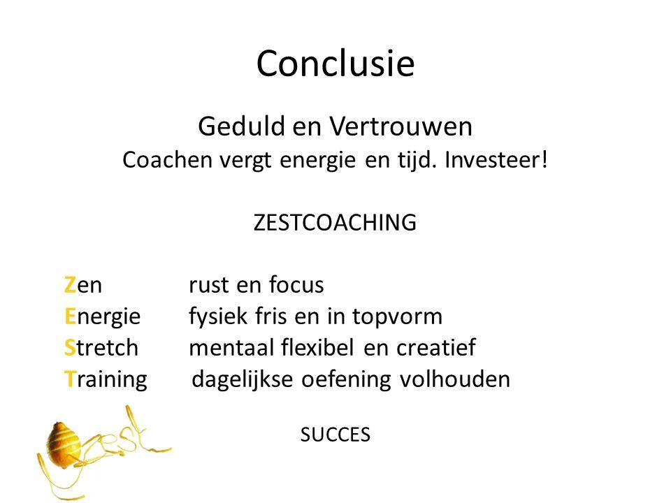 Coachen vergt energie en tijd. Investeer!
