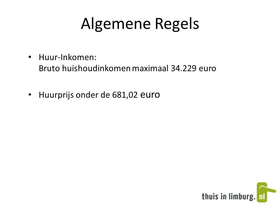 Algemene Regels Huur-Inkomen: Bruto huishoudinkomen maximaal 34.229 euro.