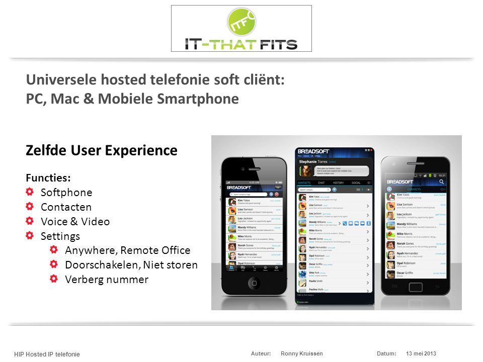 Universele hosted telefonie soft cliënt: PC, Mac & Mobiele Smartphone