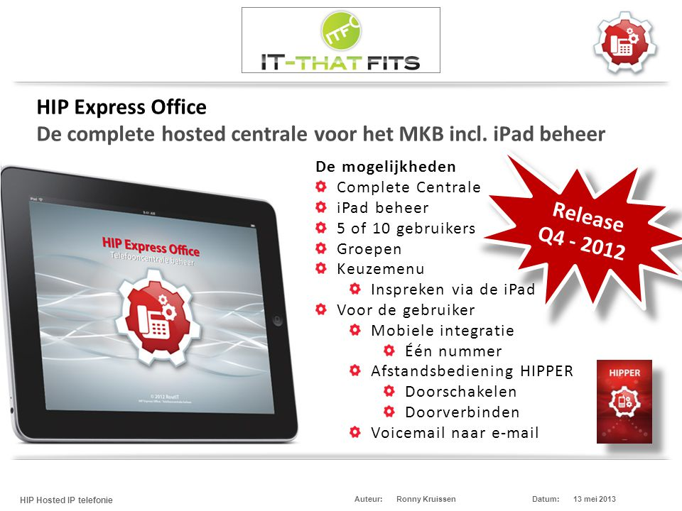 HIP Express Office De complete hosted centrale voor het MKB incl