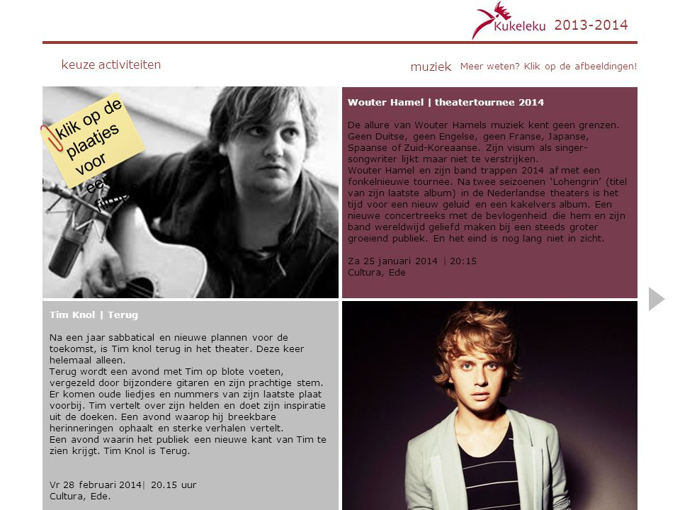 klik op de plaatjes voor een filmpje. 2013-2014 keuze activiteiten