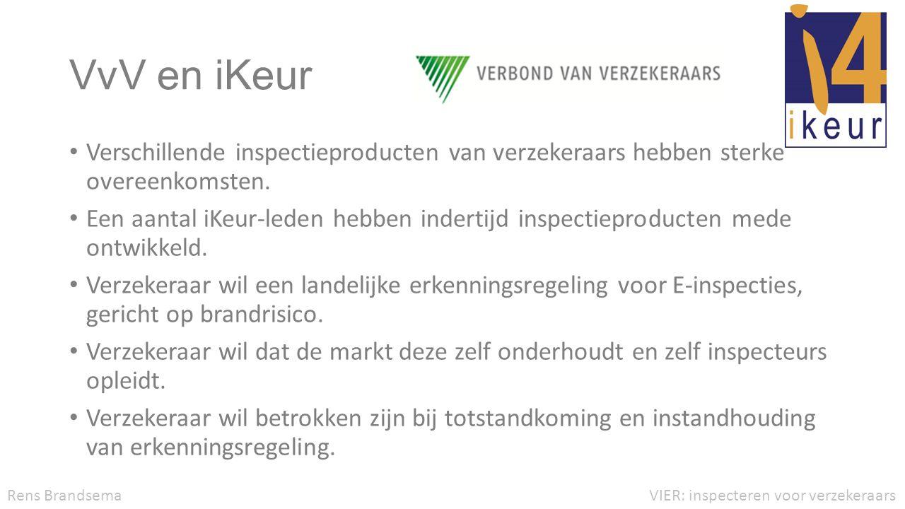 VvV en iKeur Verschillende inspectieproducten van verzekeraars hebben sterke overeenkomsten.