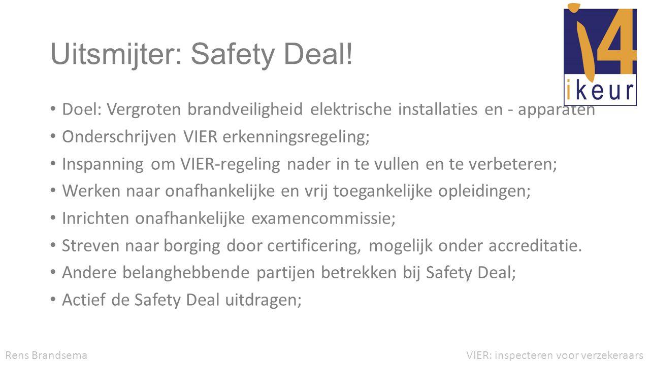 Uitsmijter: Safety Deal!