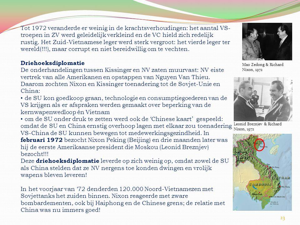 Tot 1972 veranderde er weinig in de krachtsverhoudingen: het aantal VS-troepen in ZV werd geleidelijk verkleind en de VC hield zich redelijk rustig. Het Zuid-Vietnamese leger werd sterk vergroot: het vierde leger ter wereld(!!!), maar corrupt en niet bereidwillig om te vechten.