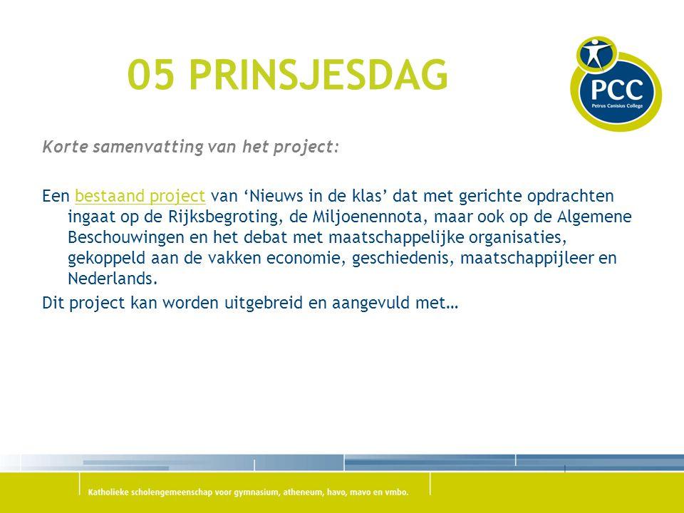 05 PRINSJESDAG Korte samenvatting van het project: